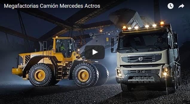 Megafactorias Camión Mercedes Actros