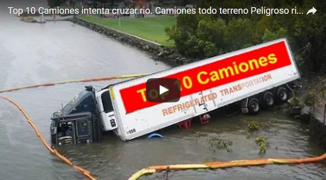 Top 10 Camiones intenta cruzar rio