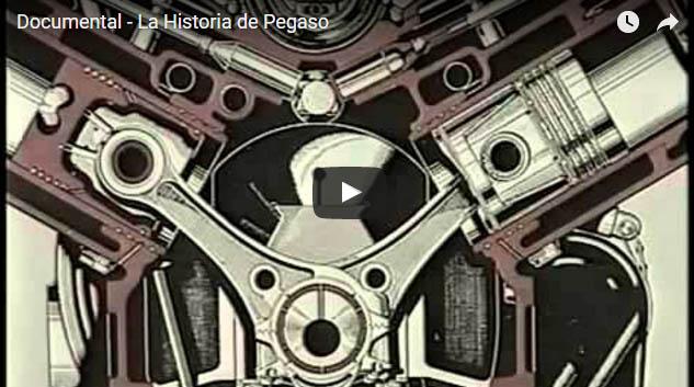 Documental La Historia de Pegaso