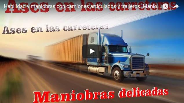 Habilidad y maniobras con camiones articulados y traileros