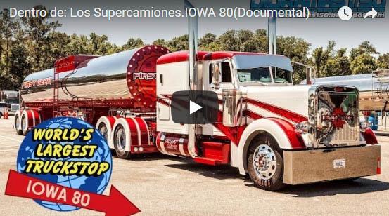 Dentro de Los Supercamiones IOWA 80